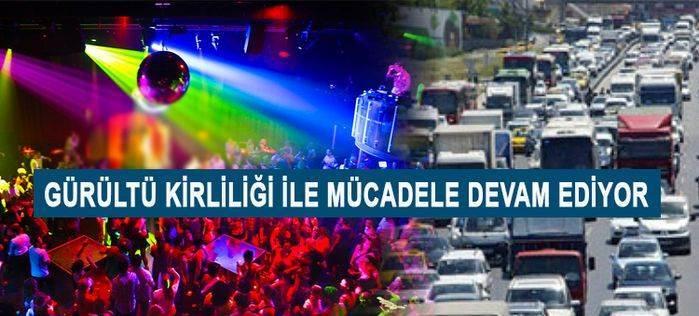 İstanbul gürültü girliliğinde birinci sırada